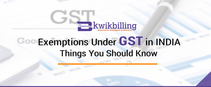 Exemptions Under GST in INDIA - Things You Should Know